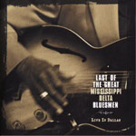 Last of the Great Mississippi Delta Bluesmen